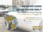 Heidi Hetzers Reise um die Welt: jede Woche ein neuer Beitrag